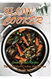 Slow Cooker Smart Points Recipes: The Best Slow Cooker Recipes for Weight Loss