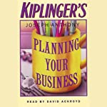 Kiplinger's Planning Your Business | Joseph Anthony