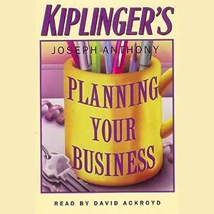 Kiplinger's Planning Your Business Audiobook
