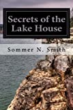 Secrets of the Lake House (Hamilton Heirs) (Volume 1)