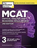 MCAT Critical Analysis and Reasoning Skills Review, 2nd Edition (Graduate School Test Preparation) by Princeton Review (2016-01-05)