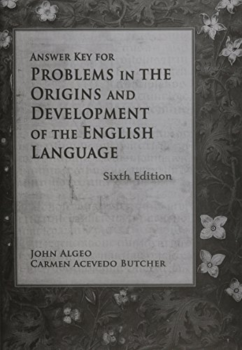 Answer Key for Problems in Origins & Development of the English Langage