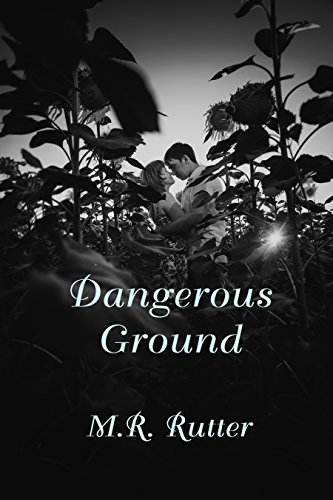 Dangerous Ground by [Rutter, M. R.]