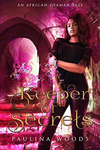 Keeper of Secrets: African American Romance Adventure (African Shaman Tales)