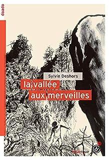 La vallée aux merveilles, Deshors, Sylvie