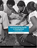 img - for Mainstreaming Gender in Development: A Critical Review (Oxfam Focus on Gender Series) book / textbook / text book