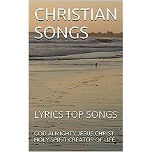 CHRISTIAN SONGS: LYRICS TOP SONGS (2)