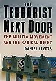 The Terrorist Next Door, Daniel Levitas, 0312320418