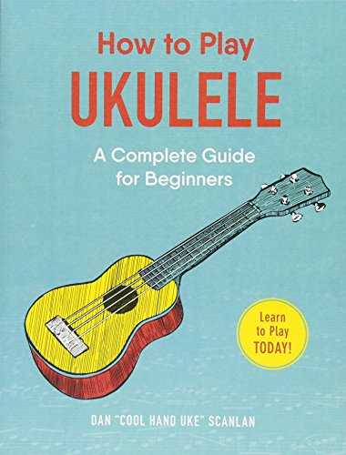 How to Play Ukulele: A Complete Guide for Beginners