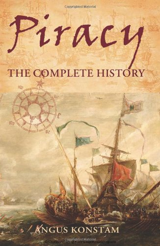 Read Online Piracy: The Complete History (General Military) pdf