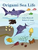 Origami Sea Life: Third Edition