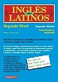 Ingles para Latinos, Level 2, William C. Harvey, 0764141074