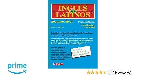 Ingles para latinos level 2 william c harvey ms 9780764141072 ingles para latinos level 2 william c harvey ms 9780764141072 amazon books fandeluxe Gallery