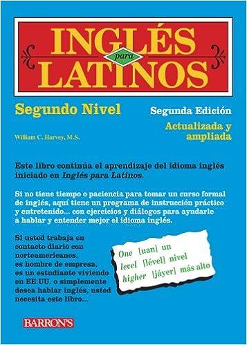 Ingles para latinos level 2 william c harvey ms ingles para latinos level 2 2nd edition fandeluxe Images