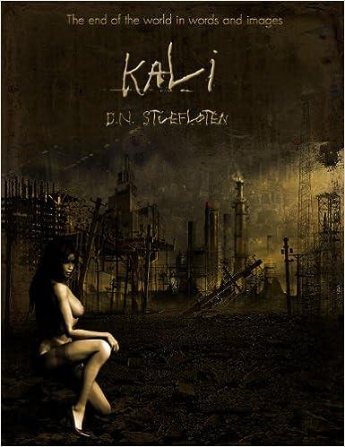 Las mejores descargas de libros de Amazon Kali (The Short Stories of D.N. Stuefloten Book 1) (Spanish Edition) PDF ePub iBook by D.N. Stuefloten
