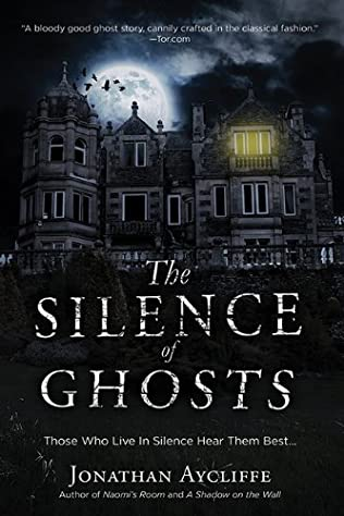 book cover of The Silence of Ghosts