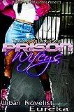 Prison Wifeys (episode 1) E-Book Short (The Scandalous LifeStyle)