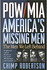 By Chimp Robertson - POW/MIA: America's Missing Men: The Men We Left Behind (1995-11-09) [Hardcover] Hardcover
