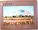Uluru: An Aboriginal history of Ayers Rock