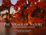 img - for Solace of Nature, The: A Photographer's Journey book / textbook / text book