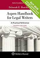 Aspen Handbook for Legal Writers: A Practical Reference (Aspen Coursebook)