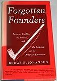 Forgotten Founders, Bruce E. Johansen, 0876451113