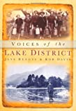 Voices of the Lake District, Jane Renouf and Robert G. David, 0752456717