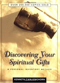 Gifts of the spirit kenneth cain kinghorn amazon books discovering your spiritual gifts a personal inventory method negle Images