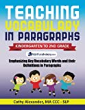 Teaching Vocabulary in Paragraphs: Kindergarten to 2nd Grade