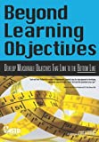 img - for Beyond Learning Objectives book / textbook / text book
