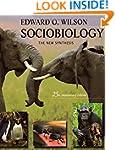 Sociobiology: The New Synthesis, Twen...