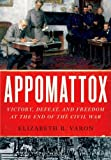 Appomattox, Elizabeth R. Varon, 0199751714
