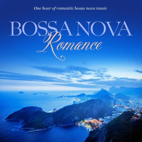 Songs Nova Bossa - Bossa Nova Romance: One Hour Of Romantic Instrumental Bossa Nova Music