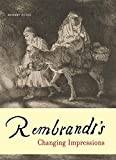 img - for Rembrandt s Changing Impressions book / textbook / text book