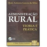 Administração Rural. Teoria e Prática (+ CD-ROM)