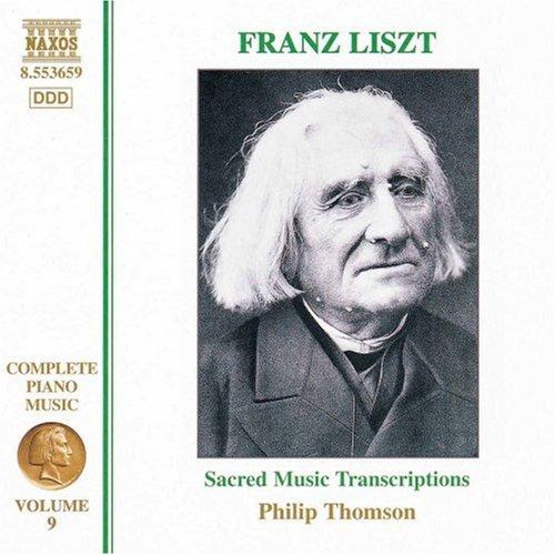 Liszt: Sacred Music Transcriptions (Complete Piano Music, Vol. 9)