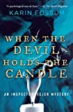 red devil candle - When the Devil Holds the Candle (Inspector Sejer Mysteries)
