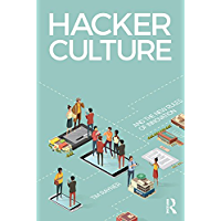 Hacker Culture and the New Rules of Innovation (English Edition)