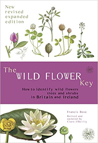 The Wild Flower Key Revised Edition How To Identify Wild Plants