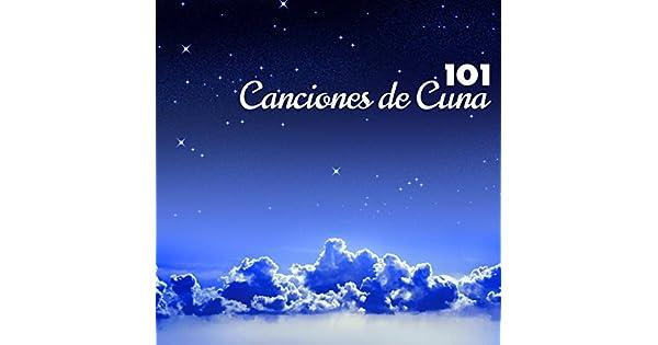 Amazon.com: Canciones de Cuna - 101 Nanas, Musica Relajante ...