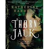 Thorn Jack: A Night and Nothing Novel (Night and Nothing Novels, 1)