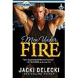 Men Under Fire: Book Three in The Grayce Walters Romantic Suspense Series (Grayce Walters Mystery Series 3)