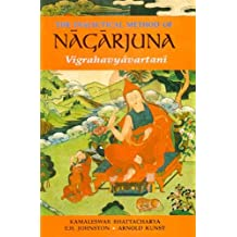 The Dialectical Method of Nagarjuna
