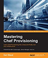 Mastering Chef Provisioning Front Cover