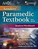 Sanders' Paramedic Student Workbook