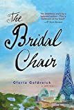 img - for The Bridal Chair: A Novel book / textbook / text book