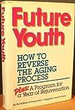 Future Youth, Rodale Press Staff, 0878577211
