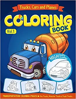 Trucks Planes And Cars Coloring Book For Kids Toddlers