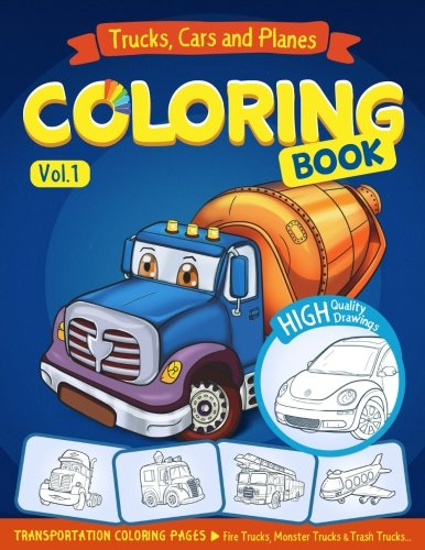 Trucks, Planes and Cars Coloring Book: Cars coloring book for kids & toddlers - activity books for...