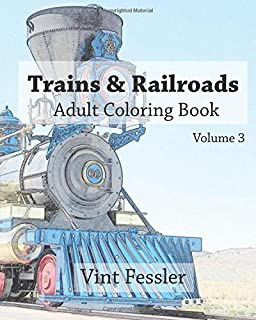 Trains Railroads Adult Coloring Book Vol3 Train And Railroad Sketches For